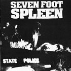 SEVEN FOOT SPLEEN Gacy's Place / Seven Foot Spleen album cover