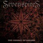 SEVEN SPIRES The Cabaret of Dreams album cover