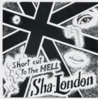 SHA-LONDON Short Cut To The Hell album cover