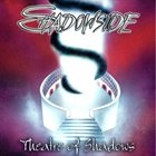 SHADOWSIDE Theatre Of Shadows album cover
