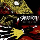 SHARPTOOTH Clever Girl album cover