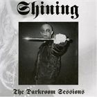 SHINING The Darkroom Sessions album cover