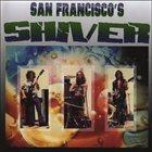 SHIVER San Francisco's Shiver album cover
