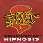 SHOOTYZ GROOVE Hipnosis album cover
