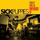 SICK PUPPIES Live & Unplugged album cover