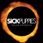 SICK PUPPIES Polar Opposite album cover