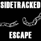 SIDETRACKED Escape album cover