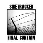 SIDETRACKED Final Curtain album cover
