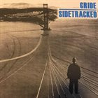 SIDETRACKED Gride / Sidetracked album cover