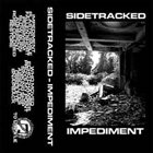 SIDETRACKED Impediment album cover