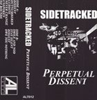 SIDETRACKED Perpetual Dissent album cover