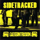 SIDETRACKED Sidetracked / Gaz-66 Intrusion ‎ album cover
