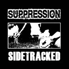 SIDETRACKED Sidetracked / Suppression album cover