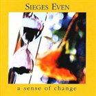 SIEGES EVEN A Sense of Change album cover