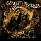 SILENCE THE MESSENGER Beneath The Scars album cover
