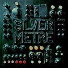 SILVER METRE Silver Metre album cover