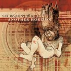SIX REASONS TO KILL Another Horizon album cover