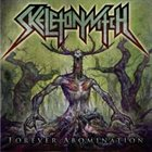 SKELETONWITCH Forever Abomination album cover