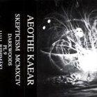 SKEPTICISM Aeothe Kaear album cover
