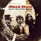 SKID ROW Live And On Song album cover