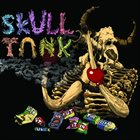 SKULL TANK Pick It Up And Put It In The Bin album cover