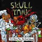 SKULL TANK This Whole Meal Has Gone Wrong album cover