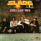 SLADE Coz I Luv You album cover