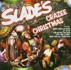 SLADE Crazee Christmas (The Party Album) album cover