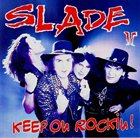 SLADE Keep On Rockin' album cover