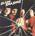 SLADE Slade Smashes album cover
