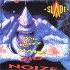SLADE You Boyz Make Big Noize album cover