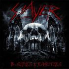 SLAYER B-Sides And Rarities album cover
