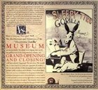 SLEEPYTIME GORILLA MUSEUM Grand Opening and Closing album cover