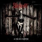 SLIPKNOT (IA) .5: The Gray Chapter album cover