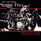 SLOUGH FEG Traveller album cover
