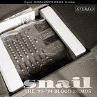 SNAIL The '93 - '94 Blood Demos album cover