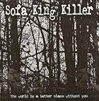 SOFA KING KILLER Sofa King Killer / Fistula album cover