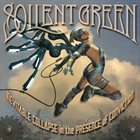 SOILENT GREEN Inevitable Collapse In The Presence Of Conviction album cover