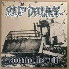 SOLID DECLINE Adorning The Void album cover