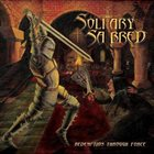 SOLITARY SABRED Redemption Through Force album cover