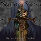 SOLITARY SABRED The Hero the Monster the Myth album cover