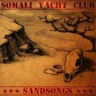 SOMALI YACHT CLUB Sandsongs album cover