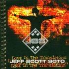 JEFF SCOTT SOTO Lost in the Translation album cover