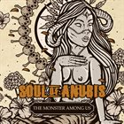 SOUL OF ANUBIS The Monster Among Us album cover