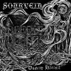 SOURVEIN Dingy Haunt / Axes Of Vengeance album cover