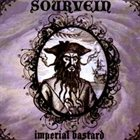 SOURVEIN Imperial Bastard album cover