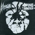SPINEBENDER Krush / Spinebender  album cover
