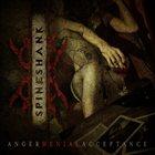 SPINESHANK Anger Denial Acceptance album cover