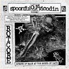 SPOONFUL OF VICODIN Bursts Of Rage At The Speed Of Hate album cover