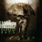 STABBING WESTWARD Darkest Days Album Cover